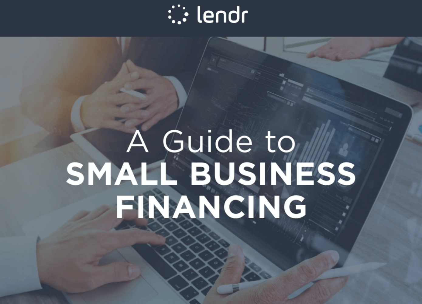 Complete Guide to Small Business Financing