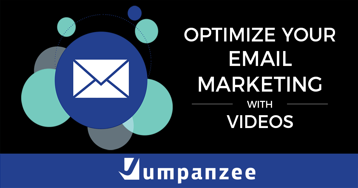 Optimize Your Email Marketing With Videos