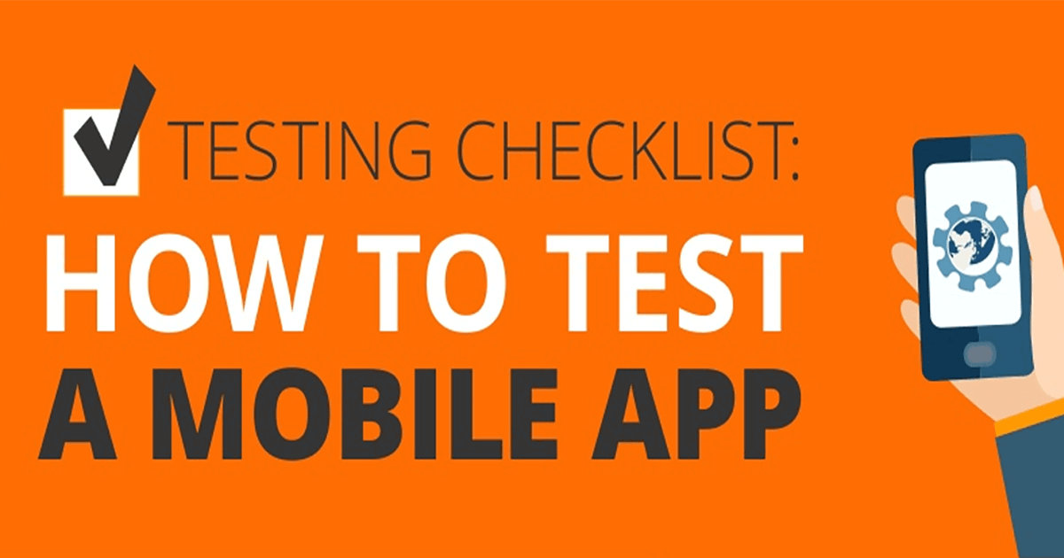 Ultimate Checklist for Mobile App Testing