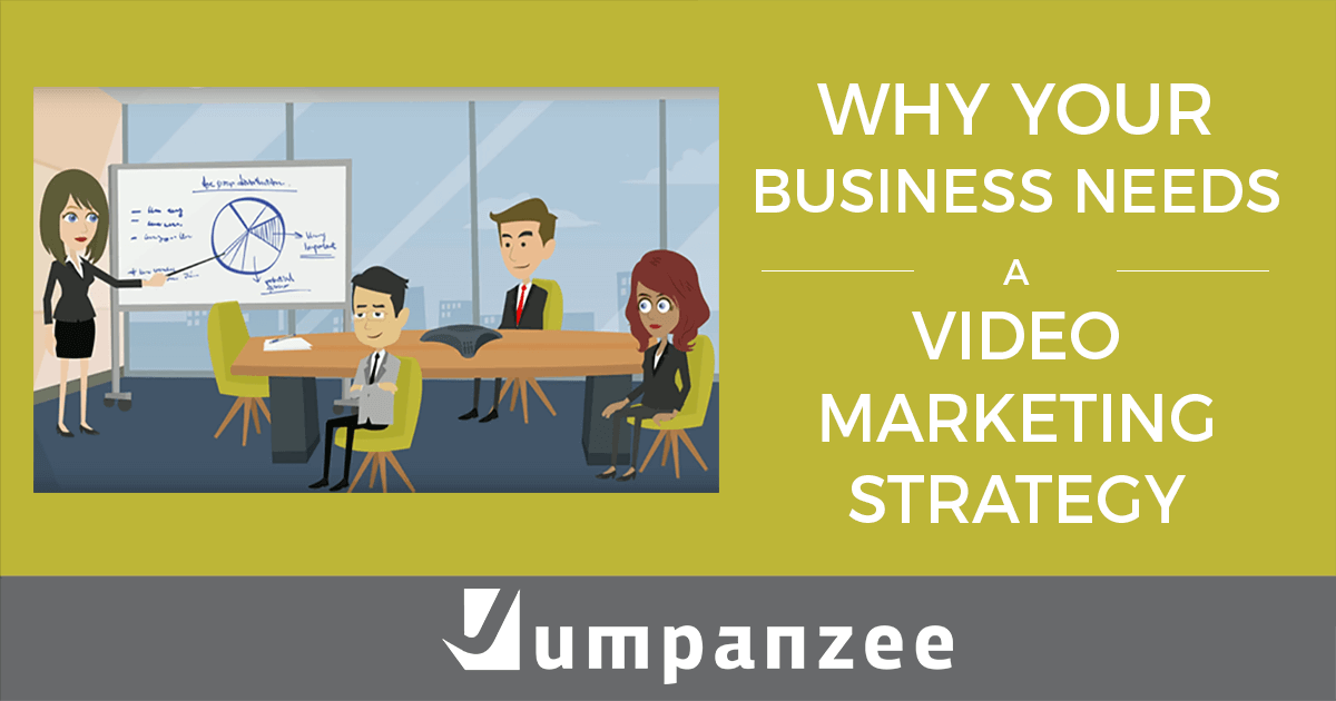 Why Your Business Needs A Video Marketing Strategy