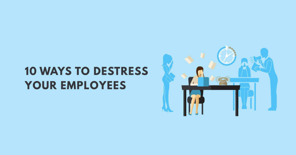 10 Ways to Destress Your Employees Infographic