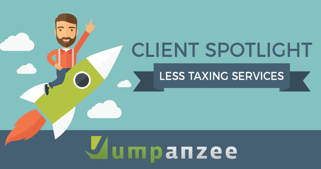 Less Taxing Services Client Spotlight