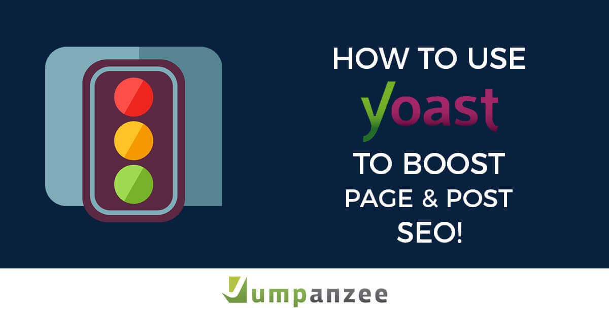 How to Use Yoast to Boost Page and Post SEO