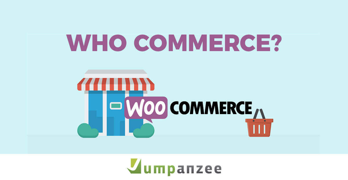 Who Commerce WooCommerce Basics Revealed