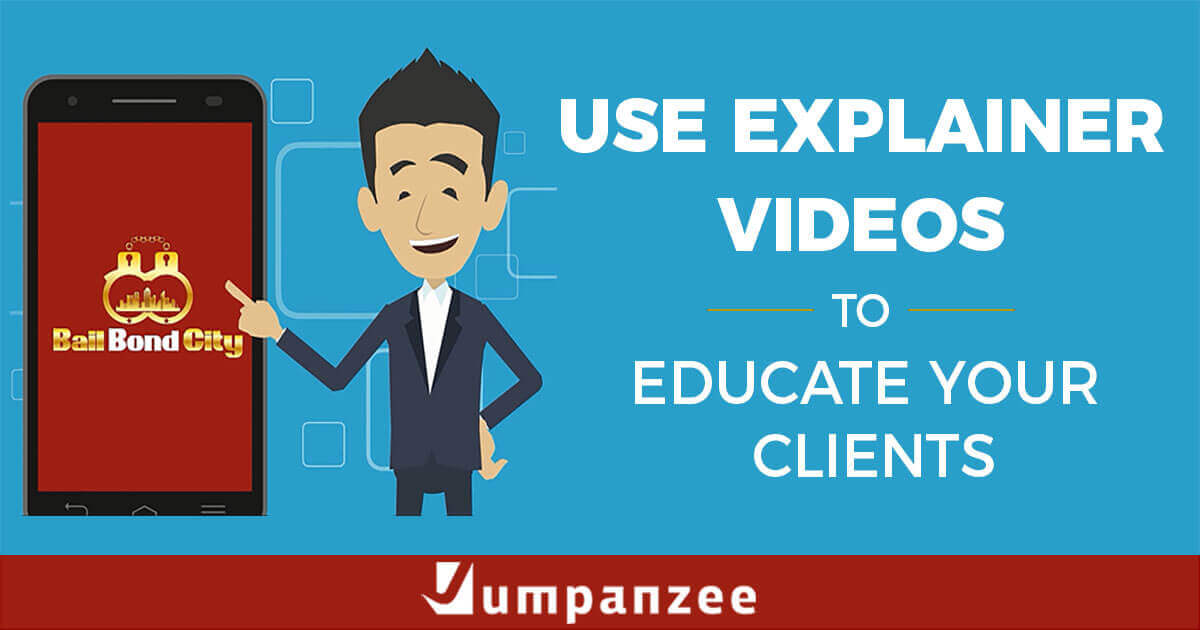 Use Explainer Videos To Educate Clients