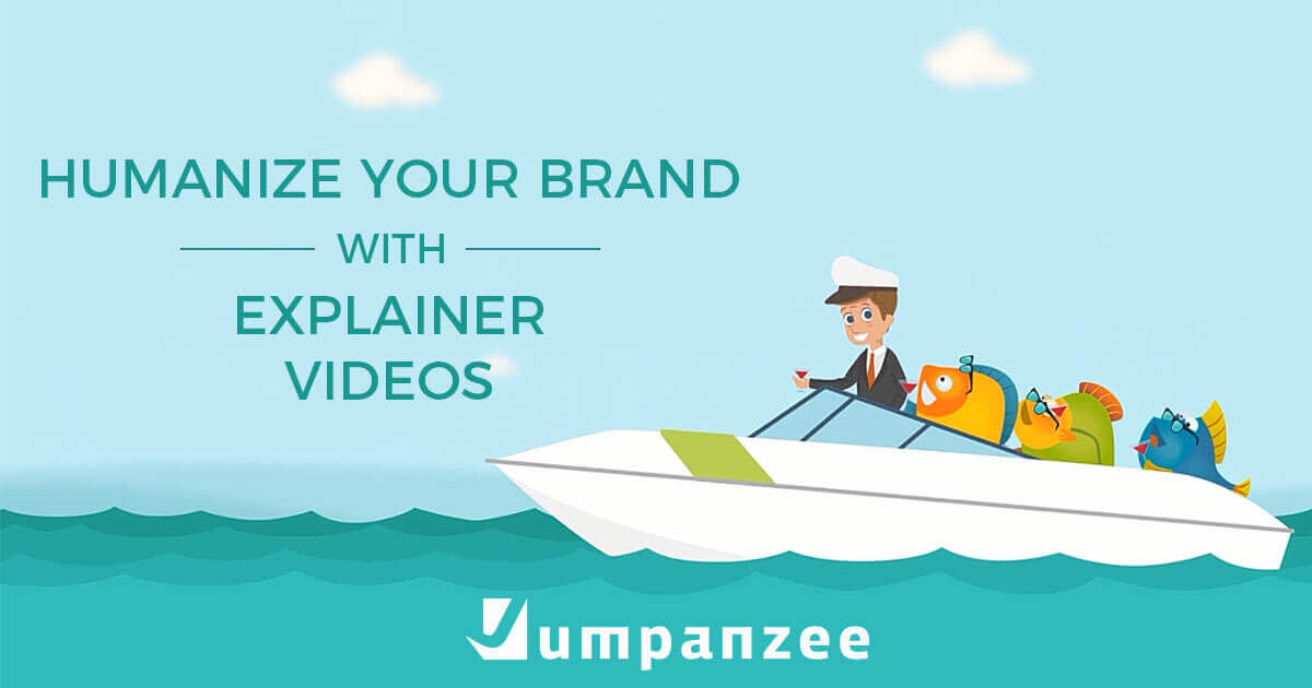 Humanize Your Brand With Explainer Videos